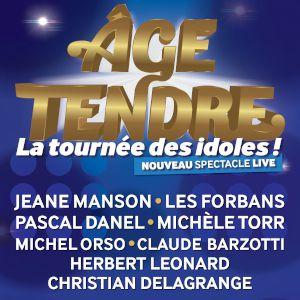 Age Tendre - La Tournée Des Idoles !