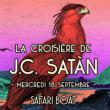 Concert La croisière de J.C.Satàn à PARIS @ Safari Boat - Quai St Bernard - Billets & Places