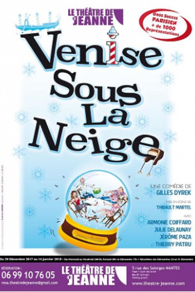 Venise sous la neige @ Théâtre de Jeanne - NANTES