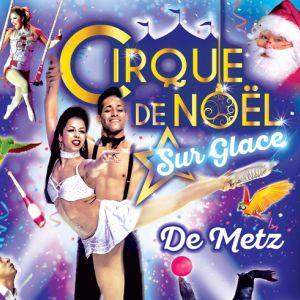 Le Cirque De Noël Sur Glace À Metz