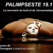 Spectacle PALIMPSESTE 19.1 à Paris @ Point Ephémère - Billets & Places