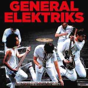 GENERAL ELEKTRIKS @ Le Rockstore - Montpellier