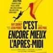 C EST ENCORE MIEUX L APRES-MIDI