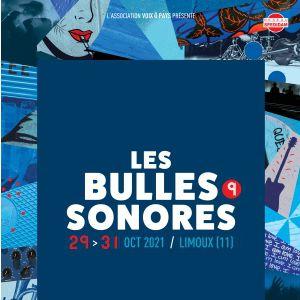 Les Bulles Sonores 2021 - Samedi