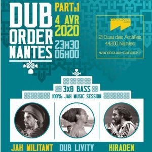 Dub Order - Warehouse Nantes