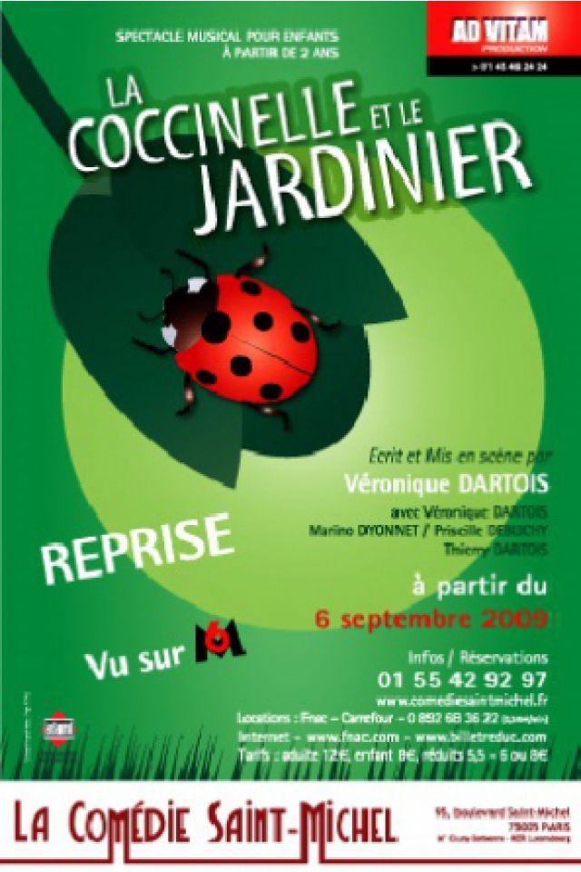 La Coccinelle et le jardinier @ La Comédie Saint Michel - Grande salle - PARIS