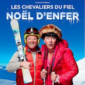 """LES CHEVALIERS DU FIEL """"NOEL D'ENFER"""" @ SUMMUM - ALPEXPO - Grenoble"""