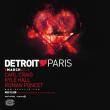 Soirée DETROIT LOVE PARIS @ Le Rex Club - Billets & Places