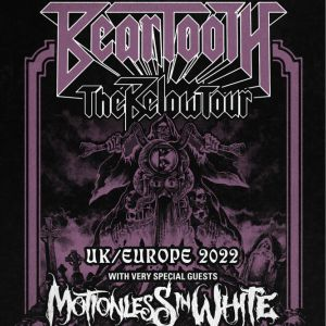 Beartooth + Motionless In White