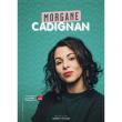 Spectacle MORGANE CADIGNAN