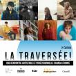 Concert La Traversée à Paris @ Café de la Danse - Billets & Places