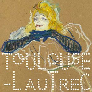 Exposition Toulouse-Lautrec, Résolument Moderne - Grand-Palais