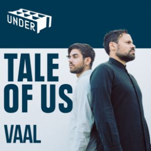 UNDER. TALE OF US + VAAL + QUENTIN SCHNEIDER @ WAREHOUSE - NANTES