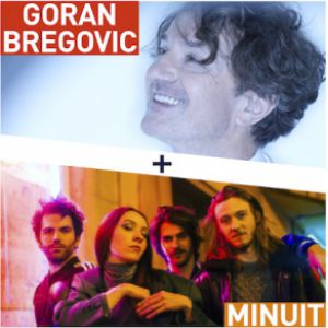 29E Festival De Thau - Goran Bregovic + Minuit + Pantais Clus