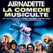 Spectacle AIRNADETTE - LA COMEDIE MUSICULTE