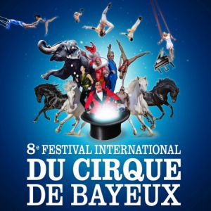 8E Festival International Du Cirque De Bayeux