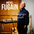 Festival PRINTEMPS DE PEROUGES - MICHEL FUGAIN