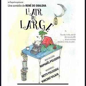 """"""" L'Air du Large """" de René de Obaldia @ LAURETTE THEATRE - PARIS"""