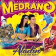 """Spectacle Medrano Noël """"Aladin et les 1001 Nuits"""" à MONTPELLIER"""