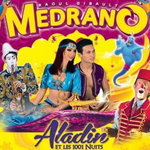 "Medrano Le Cirque De Noël ""Aladin Et Les 1001 Nuits"" À Nancy"