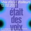 Conférence IL ETAIT DES VOIX #2 : VOIX D'ICI ET D'AILLEURS