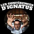 LA CONFERENCE D'IGNATUS #5 à RIS ORANGIS @ Le Plan Club - Billets & Places