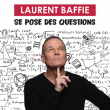 Spectacle LAURENT BAFFIE SE POSE DES QUESTIONS à GUIPAVAS @ L'Alizé - Billets & Places