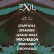 Soirée Exil  : Etapp Kyle / stranger / Setaoc Mass / Introversio
