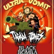 Concert ULTRA VOMIT + TAGADA JONES + BLACK BOMB A