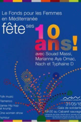 Soirée Fonds pour les Femmes en Méditerranée à Paris @ Cabaret Sauvage - Billets & Places