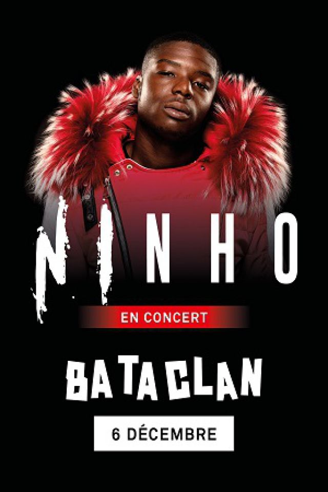 Ninho @ LE BATACLAN - PARIS