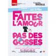 Théâtre FAITES L'AMOUR PAS DES GOSSES