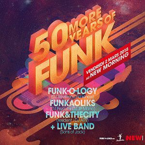 50 MORE YEARS OF FUNK @ New Morning - Paris