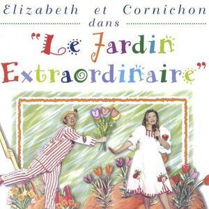 Le jardin extraordinaire, avec Elizabeth et Cornichon @ Théâtre de Jeanne - NANTES