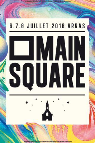 MAIN SQUARE FESTIVAL 2018 - PASS 1 JOUR SAMEDI à ARRAS  @ LA CITADELLE - Billets & Places