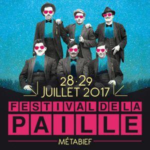 FESTIVAL DE LA PAILLE 2017 - VENDREDI 28 JUILLET @ METABIEF - MÉTABIEF