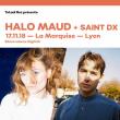 Concert HALO MAUD, SAINT DX à Lyon @ La Marquise (Péniche) - Billets & Places