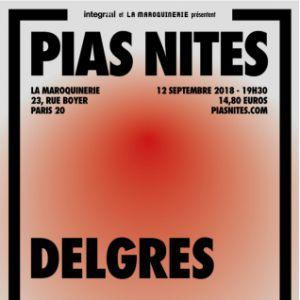 [PIAS] NITES : DELGRES + POPPY ACKROYD @ La Maroquinerie - PARIS