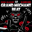 Soirée LE GRAND MECHANT BEAT feat MANU LE MALIN à PARIS 19 @ Glazart - Billets & Places