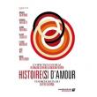 Spectacle HISTOIRE(S) D'AMOUR à Paris @ Café de la Danse - Billets & Places