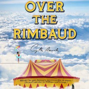 OVER THE RIMBAUD  @ Théâtre Musical - Pibrac