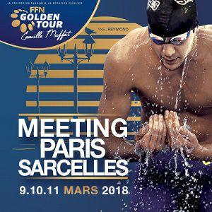Meeting de Paris-Sarcelles FFN Golden Tour C.Muffat - Vendredi 9 @ Centre aquatique intercommunal Canzano - SARCELLES