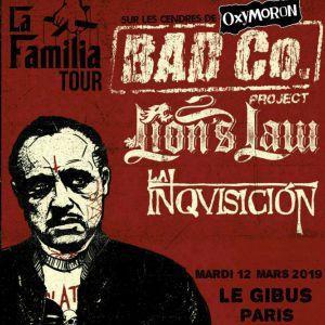 Bad Co Project + Lion's Law + La Inquisicion