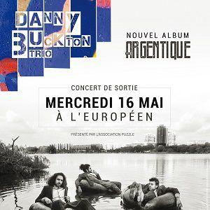 DANNY BUCKTON TRIO + invités @ L'Européen - Paris