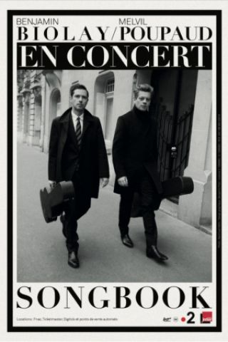 Concert BENJAMIN BIOLAY  & MELVIL POUPAUD  à Bordeaux @ Théâtre Femina - Billets & Places