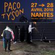 FESTIVAL PACO TYSON 2018 - PASS 2 JOURS à NANTES @ Site Chantrerie-Grandes Ecoles - Billets & Places