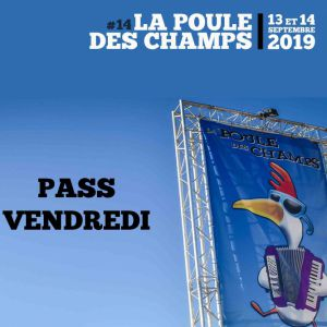La Poule Des Champs # 14 - Vendredi 13 Septembre 2019