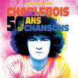 Concert ROBERT CHARLEBOIS à SAUSHEIM @ Espace Dollfus & Noack - Billets & Places