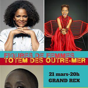 Figures de Femmes Totem des Outre-mer @ Le Grand Rex - Paris