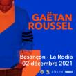 Concert GAETAN ROUSSEL à Besançon @ La Rodia Grande Salle (debout) - Billets & Places